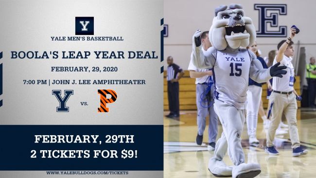 Boola's Leap Year Deal 2 tickets for $9 Men's Basketball vs Princeton